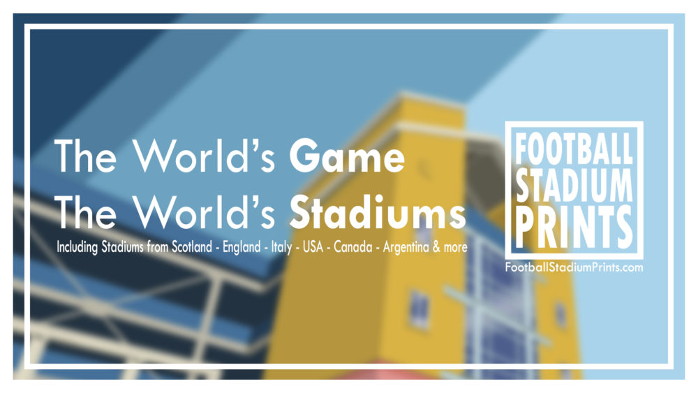Banner showing the Football Stadium Prints logo and tag line The World's Game. The World's Stadiums