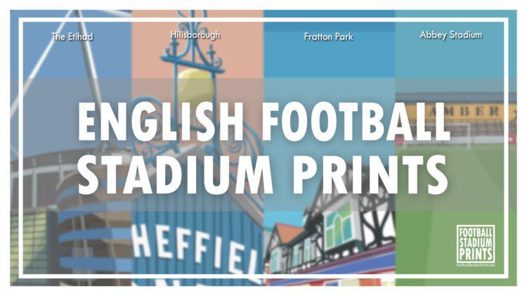 English Football Stadium Prints