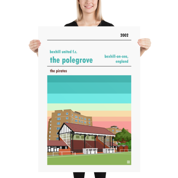 A huge stadium poster of Bexhill United and the Polegrove
