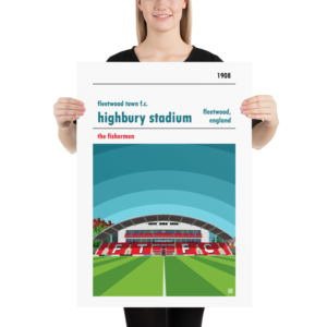 Large football poster of Fleetwood Town FC and Highbury