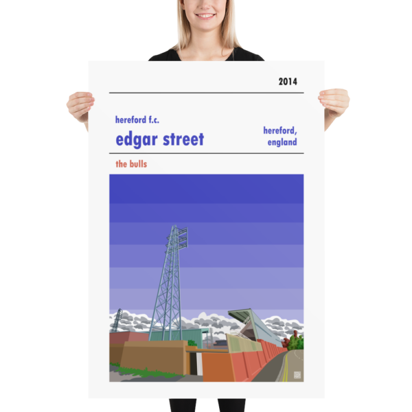 Massive Hereford FC and Edgar Street football poster